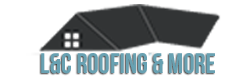 L&C Roofing & More